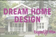 ❯❯❯BeyondFit Mom:Dream Home Design / Things to show our builder for the new house!