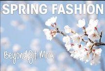 ❯❯❯ Spring Fashion: BeyondFit Mom