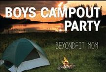 Boys Campout Party with BeyondFit Mom