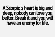 I'm a scorpion, it's my nature.