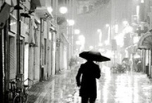 I love a rainy day....and night. / by Anabel Dean