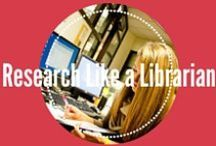 Research Like a Librarian / Learn the coolest research tips to help cut your research time in half!