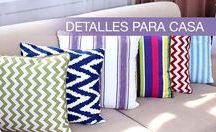 Detalles para casa / Objetos decorativos que marcan la diferencia entre lo bonito y lo perfecto.