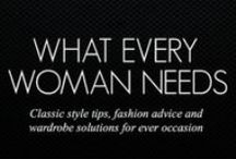 WHAT EVERY WOMAN NEEDS / Every woman needs stylish ideas for a life of style. So drop on by for classic style tips, fashion advice and wardrobe solutions for every occasion. www.whateverywomanneeds.com