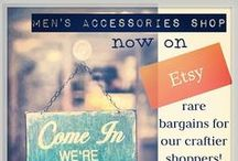 Men's Shop on Etsy! / Men's Accessories Shop is now on Etsy! Check out a great selection of rare bargains for our craftier shoppers. https://www.etsy.com/shop/mensaccessoriesshop