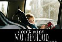 kids - motherhood / by Tiffany Colmenares
