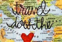 Travel Does the Heart Good / by Cara Stabile