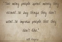 Quotable Finance / Agree?  Disagree?   Compelling quotes about money & finance