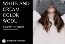 White and cream wool / Creations, Examples, Conception, Models, Balls, Wools, White fabric, White of Milk, White with Snow, White with d' Argent, Off-white, White Éc, brook, White with Ivory, White with Platinum, Creamy white, Cream...