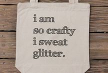 You're so crafty! / by Rachel Hodge