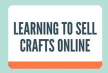 Learning to Sell Crafts Online / Online craft business tips and practical advice for those who are learning to sell crafts online. You can find more at http://craftercoach.com