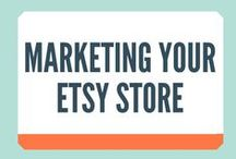 Marketing Your Etsy Store / It's one thing to set up shop on Etsy but Marketing Your Etsy store is a whole other ballgame!