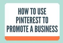 How To Use Pinterest To Promote A Business / Tips on how to use Pinterest to promote a business!
