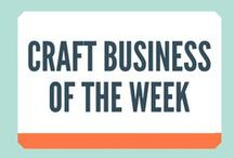 Craft Business of The Week / I showcase my a Craft Business every week and give you 3 things you can takeaway and implement in YOUR business too!