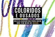 Coloridos e ousados / Porque amor e cor nunca é demais! <3