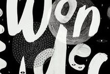 T Y P O G R A P H Y / Typography, lettering, script, signage / by Elani Joubert