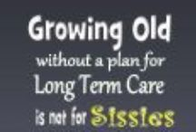 Long Term Care Planning / Information on creating a plan for long term care to reduce the effect of a need for extended care can have on the emotional, physical and financial well being of those you love.