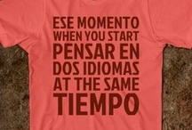 Spanish Humor  / Humor related to the spanish language; or in spanish language.