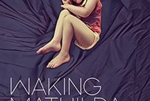 Waking Mathilda-A Memoir of Childhood Narcolepsy