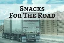 Snacks For The Road / How to eat healthy while trucking!