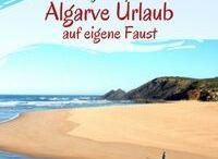 Algarve / Alles über die Algarve in Portugal - vor allem Reisen und Urlaub