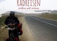 Radreisen / Reisen mit dem Fahrrad, Radtouren, Radreisen, Fahrradreisen, Langzeitradreisen