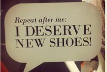 "Love for SHOES / ""I'll style it up with some shoes"" - Carrie Bradshaw"