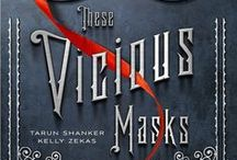 These Vicious Masks / The only thing more dangerous than a gentleman with deadly superpowers is falling in love with one.