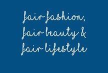 Fair Fashion, Beauty & Lifestyle / Hier gibt es alles rund um das Thema faire Mode & Beauty. Lasst uns gemeinsam die Welt ein bisschen grüner machen!