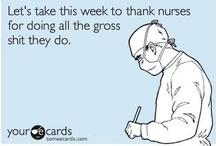 Nursing School Humor & Other Medical Shenanigans / by Anna Kair