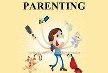 Parenting 101 / by Malissa Montero