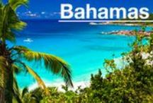 BAHAMAS / Let's Getaway!  / by Interval International