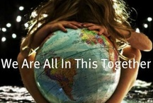 """We Are the World!!! / Beauty in All PEOPLE. Live in Harmony. """"Respect Everyone"""" Diversity is the Spice of Life."""