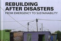 Design & the Unexpected - January 2015 / Books, DVDs, and material samples related to disaster, resiliency, and design. From the Architecture Library and the Visual Resources Collection (VRC).