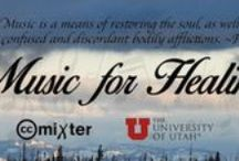 Music for Healing / It will be a collaboration between ccMixter.org and the University of Utah Schools of Medicine, Music, Business and their Library – to create a new collection of music that focuses on healing and supporting patients and their families.