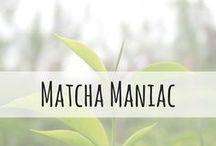 Matcha Maniac