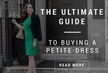 Petite Style Advice / Blog Posts about everything to do with the petite woman