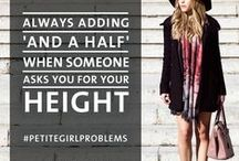 Petite Girl Problems / See our list of problems that only petite's understand, we are sure you can all relate to these. Repin them if you agree