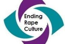 Ending Rape Culture / To end sexual violence we must first challenge, and end the rape culture.