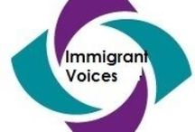 Immigrant Voices / Immigrant voices need to be heard. Everyone deserves equal and civil rights.