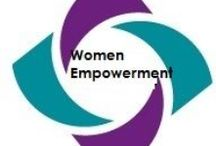 Empowering Women / Women are strong, smart, and important.