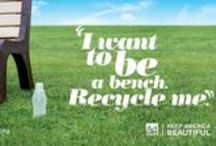 "I Want to Be Recycled / Give your ""garbage"" another life 