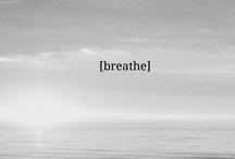 exhale / by Jessica Parsons