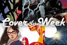 Covers Of The Week / ACE Comics' top six picks of the beautiful comic book covers, each and every week!