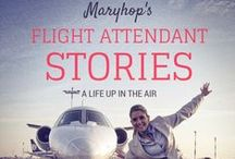 Flight Attendant Stories / Flight Attendant Stories & Tips