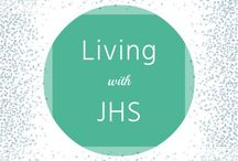 Living with JHS / Posts from my blog grouped in one place. Sharing my story to support others and raise awareness.