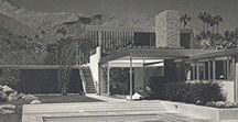 Kaufmann house - Richard Neutra / The Kaufmann Desert House! What else?