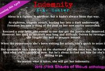 INDEMNITY - Pink Shades of Words anthology / Short story spin-off of Relinquished - publishing in the Pink Shades of Words Anthology in 2016.  Main characters - Marcus & Alexa