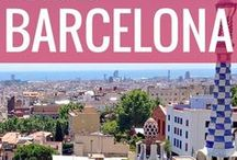 Barcelona - Things To See, Eat And Do / A list of recommendations of the best sights to see, activities to get up to and foods to eat in Barcelona