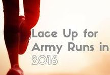 Lace Up for Army Runs in 2016 / Whether you're just starting to work on your fitness goals or you just want to run more, Army MWR has compiled a list of running events for your bucket list to set your sights on in 2016.